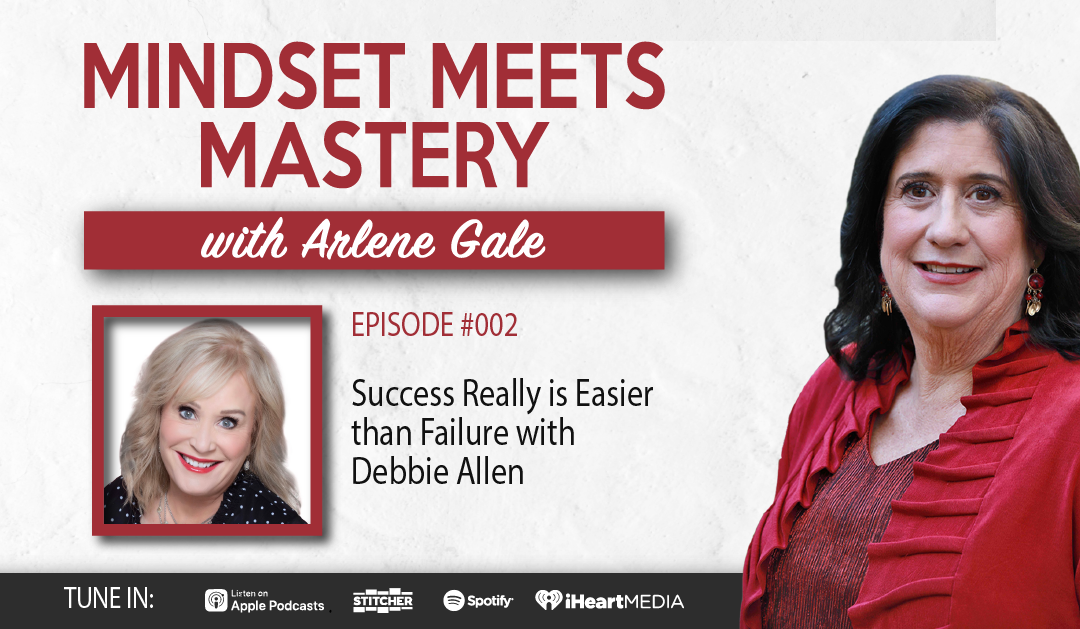 MMM 002: Success Really is Easier than Failure with Debbie Allen