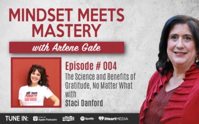 MMM 004: The Science and Benefits of Gratitude, No Matter What with Staci Danford