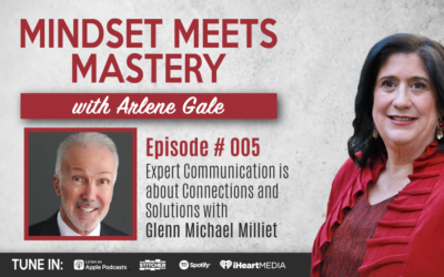 MMM 005: Expert Communication is about Connections and Solutions with Glenn Michael Milliet