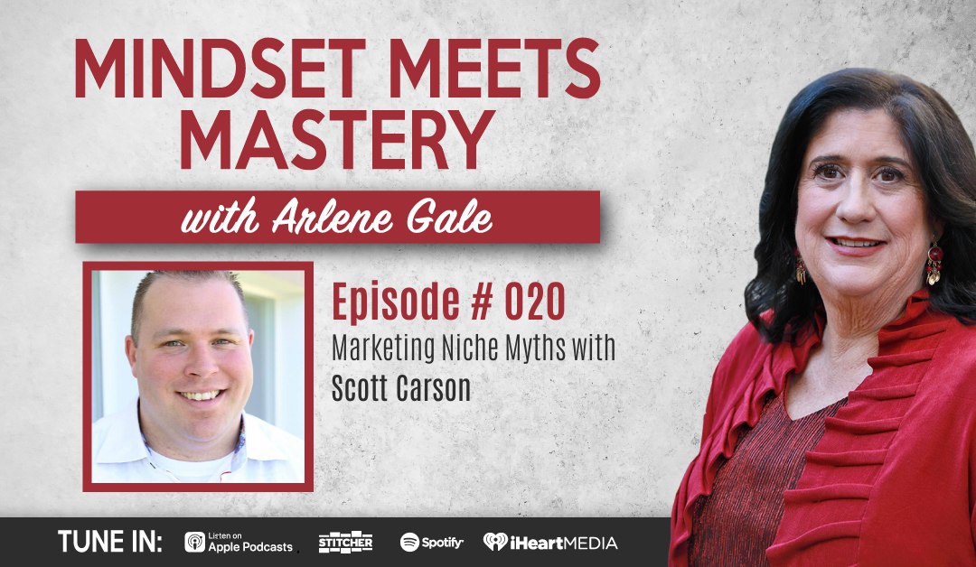 MMM 020: Marketing Niche Myths with Scott Carson