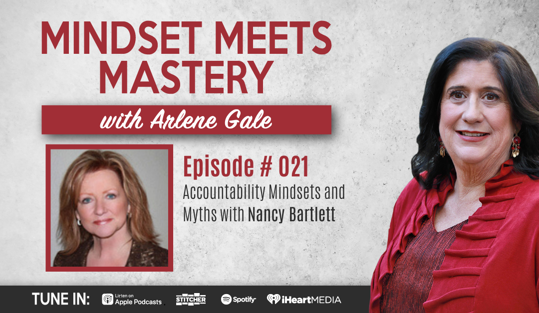 MMM 021: Accountability Mindsets and Myths with Nancy Bartlett