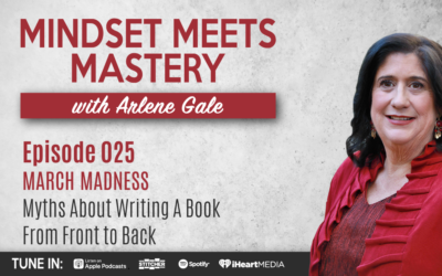 MMM 025: March Madness- Myths About Writing A Book From Front to Back