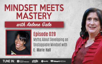 MMM 028: Myths About Developing an Unstoppable Mindset with E. Marie Hall