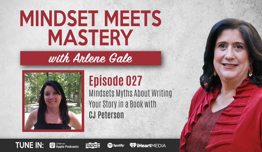 MMM 027: Mindsets Myths About Writing Your Story in a Book with CJ Peterson