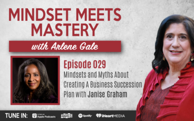 MMM 029: Mindsets and Myths About Creating A Business Succession Plan with Janise Graham