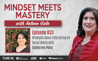 MMM 033: Mindsets About Interacting on Social Media with Catherine Pena