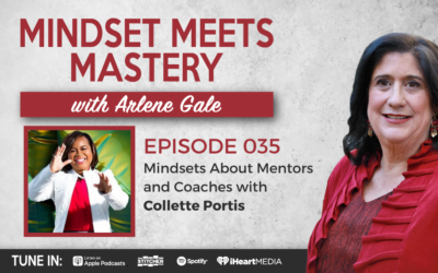 MMM 035: Mindsets About Mentors and Coaches with Collette Portis