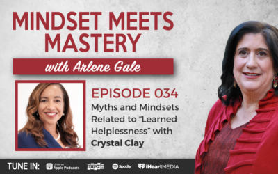 "MMM 034: Overcome Control, Fear, and the ""Learned Helplessness"" Mindset (Part 2) with Crystal Clay"