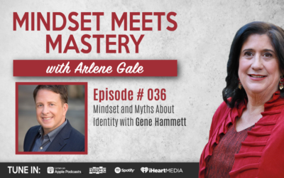 MMM 036: Mindset and Myths About Identity with Gene Hammett