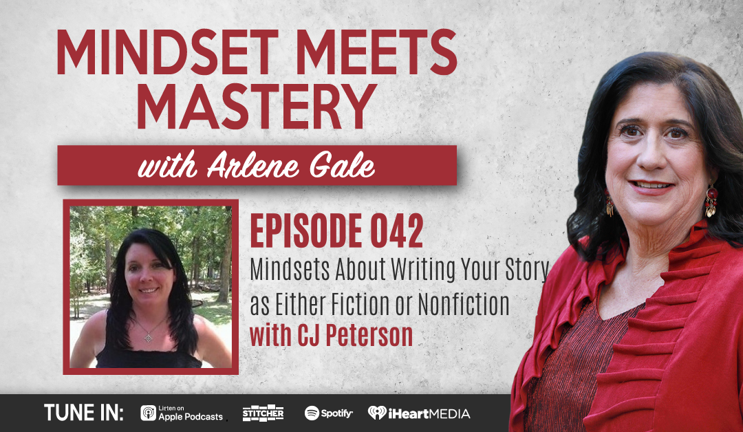 MMM 042: Mindsets About Writing Your Story as Fiction or Nonfiction with CJ Peterson