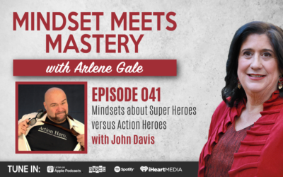 MMM 041: Mindsets On Becoming An Action Hero with John Davis
