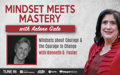 MMM 040: Myths, Mindsets, and Misconceptions Around Courage with Kenneth D. Foster