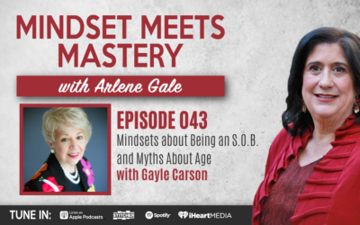 MMM 043: Mindsets About Being an S.O.B and Myths About Age with Gayle Carson